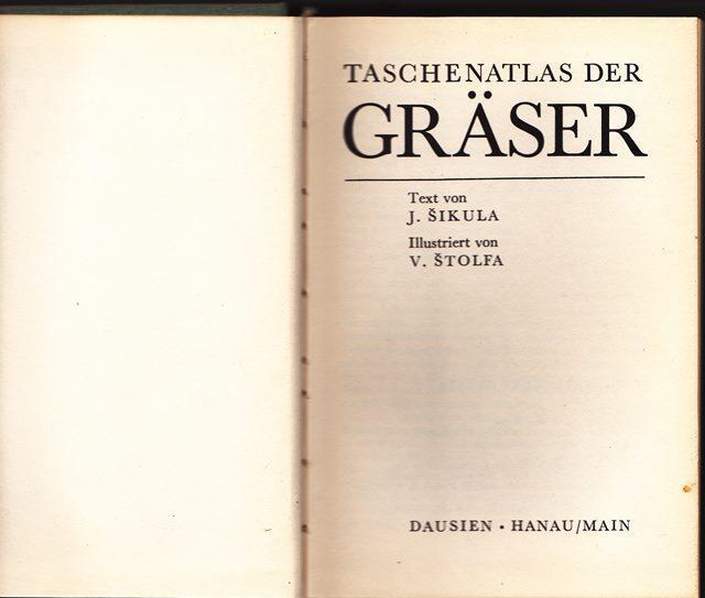 Taschenatlas der Gräser.: Sikula, J. und