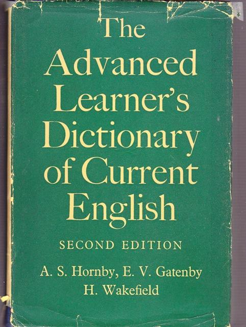 the advanced learner s dictionary of current english by hornby