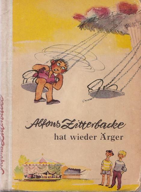 Alfons Zitterbacke hat wieder Ärger. Für Leser: Holtz-Baumert, Gerhard: