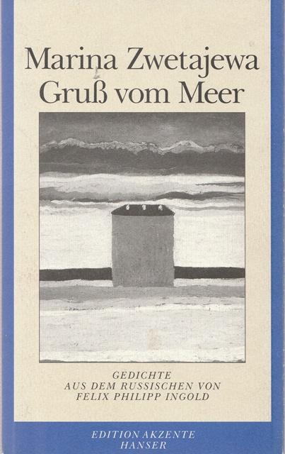 Gruss Vom Meer Gedichte Von Marina Zwetajewa Zvab