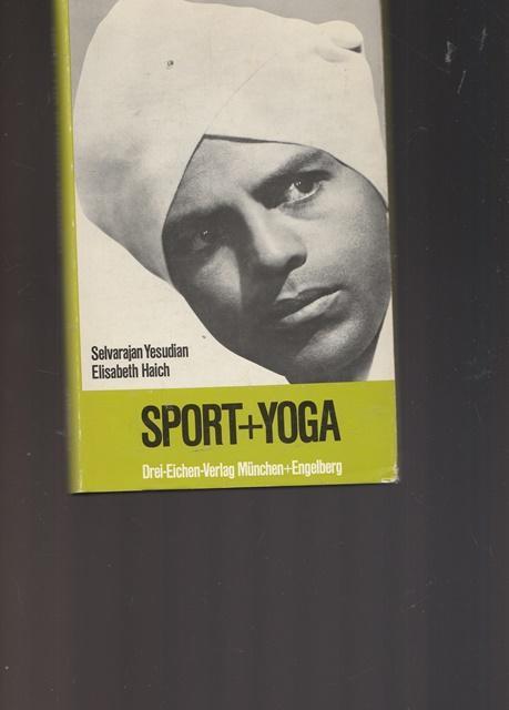 Sport + Yoga.: Yesudian, Selvarajan und