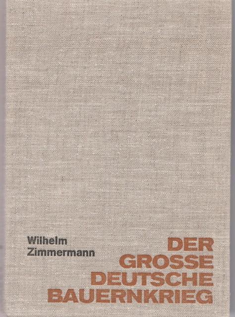 Der grosse deutsche Bauernkrieg.: Zimmermann, Wilhelm: