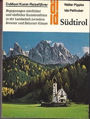Südtirol : Begegnungen nördlicher und südlicher Kunsttradition: pippke, walter und