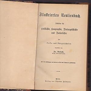 Illustriertes Realienbuch. Leitfaden für Geschichte, Geographie, Naturgeschichte und ...