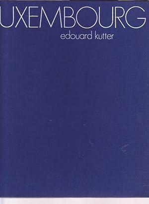 Luxembourg.: Kutter, Edouard (