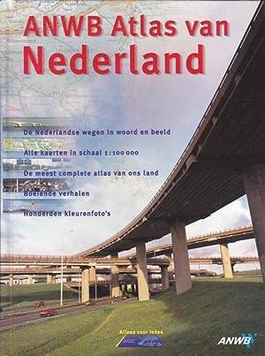 ANWB Atlas van Nederland. De Nederlandse wegen: Text: Olthius, Loethe,