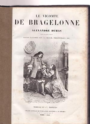 OEUVRES. Le Vicomte De Bragelonne.: Dumas, Alexandre: