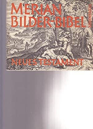 Neues Testament. Bilder - Bibel. ( Icones: Merian, Matthaeus: