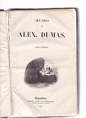 Oeuvres. Tome Premier.: Dumas, Alexandre:
