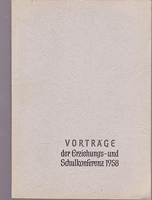 Vorträge der Erziehungs - und Schulkonferenz 1958 der Evangelischen Kirche von Westfalen.: ...
