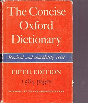 The Consice Oxford Dictionary of Current English. Revised and completely reset.