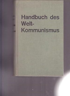 Handbuch des Weltkommunismus.: Hrsg. Bochenski, Joseph