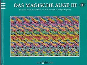 Das magische Auge II. Dreiimensionale Illusionsbilder. ( N.E. Thing Enterpreises).