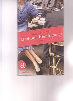 Madame Hemingway.: McLain, Paula: