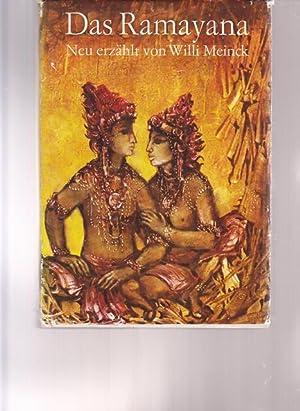 Das Ramayana. Nach dem Epos des Valkimi neu erzählt von Willi Meinck.