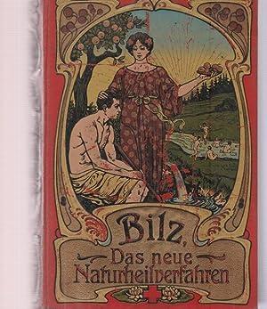 Bilz, das neue Naturheilverfahren. Band II.: Bilz, F.E.: