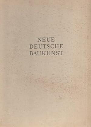 Neue Deutche Baukunst. Dargestellt von Rudolf Wolters.: Hrsg. Speer, Albert