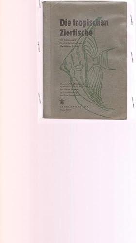 Die tropischen Zierfische. Ein Sammelwerk für den: Hildebrandt, Friedrich (