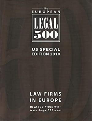The European Legal 500. US Special Edition.: Pritchard, John [Ed.]: