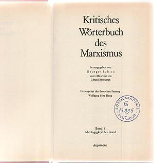 Kritisches Wörterbuch des Marxismus. Band 1.: Abhängigkeit: Hrsg. Labica, Georges