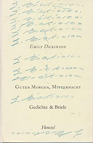 Emily Dickinson Guten Morgen Mitternacht Gedichte Briefe