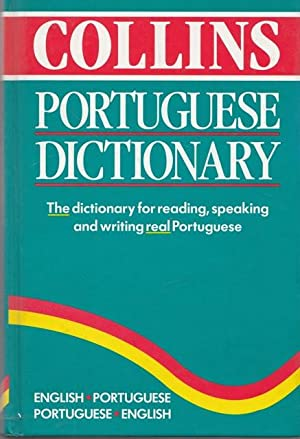 Collins Portuguese Dictionary. The dictionary for reading, speaking and writing real Portuguese.