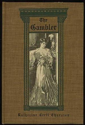 The Gambler: thurston, Katherine Cecil