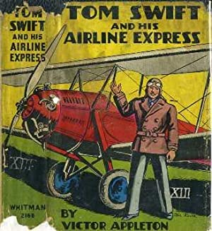 Tom Swift and His Airline Express: Appleton, Victor