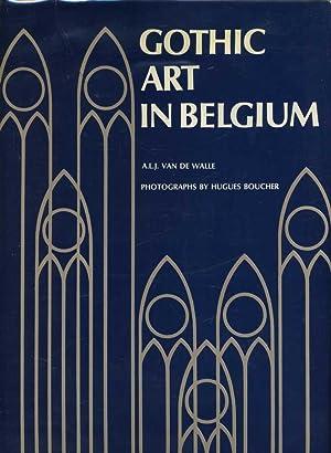 Gothic Art in Belgium: Gothic Art in Belgium: Architecture, Monumental Art