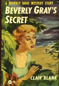 Beverly Gray's Secret (A Beverly Gray Mystery Story): Blank, Clair