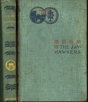 The Jay-Hawkers : A Story of Free Soil and Border Ruffian Days: Orpen, Adela E.