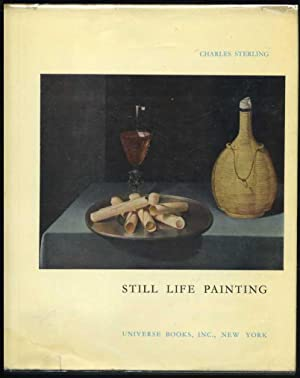 Still Life Painting: From Antiquity to the Present Time: Sterling, Charles