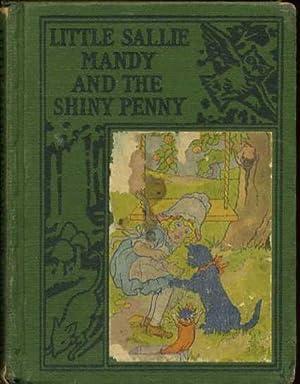 Little Sallie Mandy and the Shiny Penny: Van Derveer