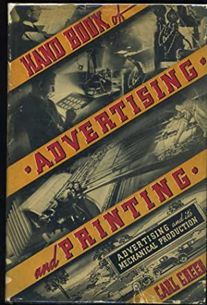 Advertising and its Mechanical Production (Hand Book of Advertising and Printing): Greer, Carl ...