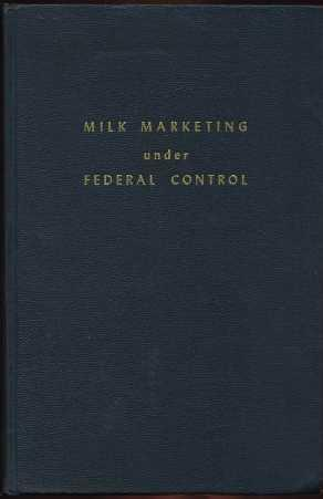 Milk Marketing Under Federal Control: McFarland, Carl
