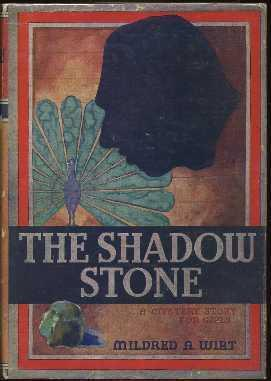 The Shadow Stone: Wirt, Mildred A.
