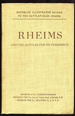 Rheims: And the Battles For Its Possession: Michelin Staff