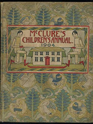 Mc Clure's Children's Annual for 1904: Crosland, T. W. (editor)