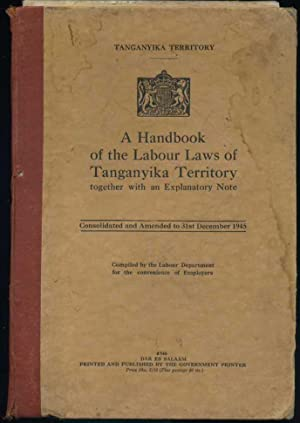 A Handbook of the Labour Laws of Tanganyika Territory: Page. W. F. (introduction)