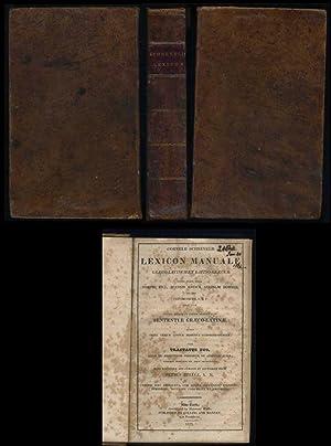 Lexicon Manuale Graeco-Latinum et Latino-Graecum:: Schrevelii, Cornelii; Hill, Joseph; Entrick, ...