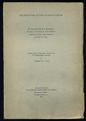 The Behavior of the Museum Visitor: Robinson, Edward Stevens; Sherman, Irene Case; Curry Lois E.;