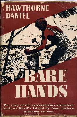 Bare Hands: Daniel, Hawthorne