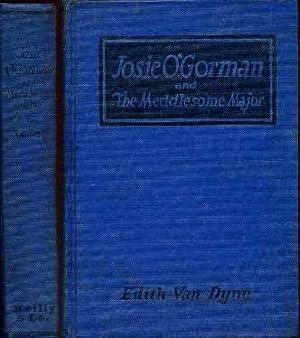 Josie O'Gorman and The Meddlesome Major: Van Dyne, Edith