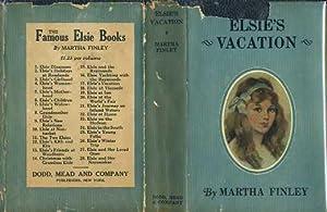 Elsie's Vacation (Elsie Dinsmore Series #17): Finley, Martha