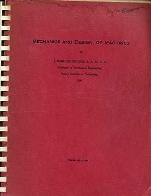 Mechanics and Design of Machines: Billings, J. Harland