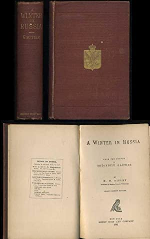 A Winter in Russia: Gautier, Theophile; Ripley, M. M.