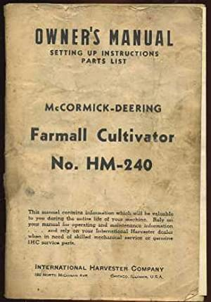 Owner's Manual: Setting Up Instructions Parts List for McCormick-Deering Farmall Cultivator No...