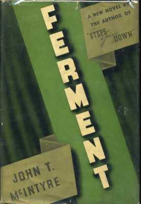 Ferment: McIntyre, John Thomas
