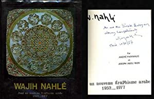 Wajih Nahle: Pour Un Nouveau Graphisme Arabe 1952-1977: Nahle, Wajih