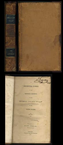 A Digested Index to the Reported Decisions of the Several Courts of Law in the United States (...